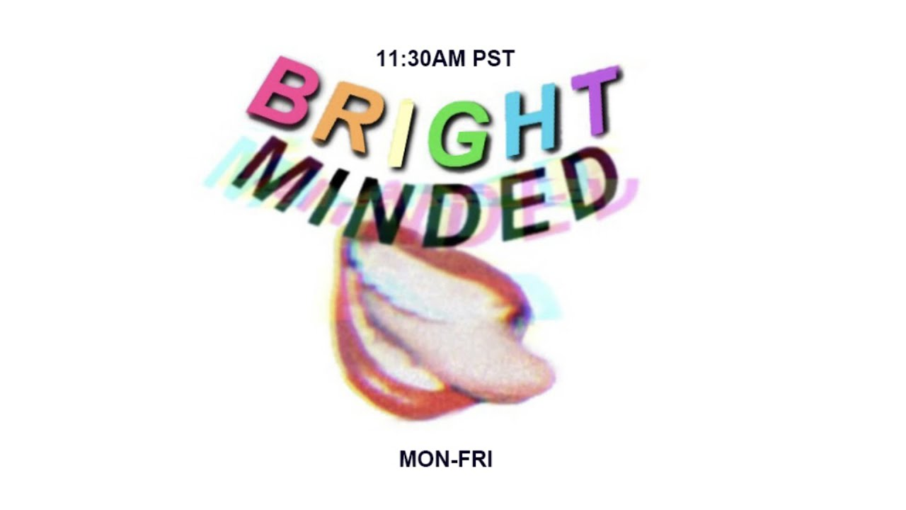 Bright Minded live stream concerts